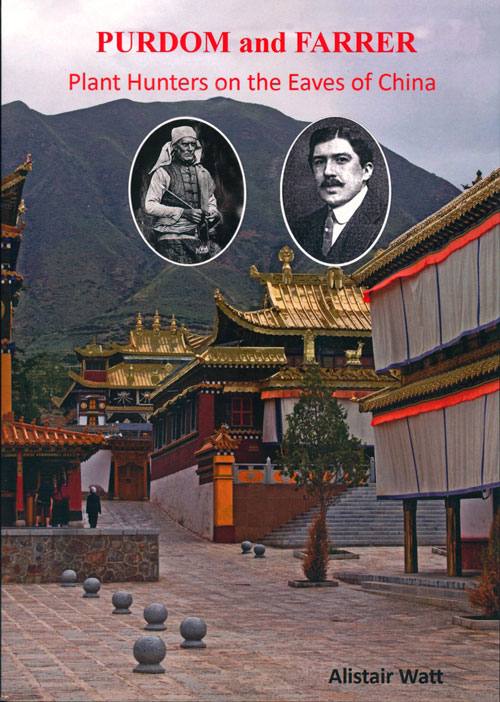 Purdom and Farrer: plant hunters on the eaves of China.