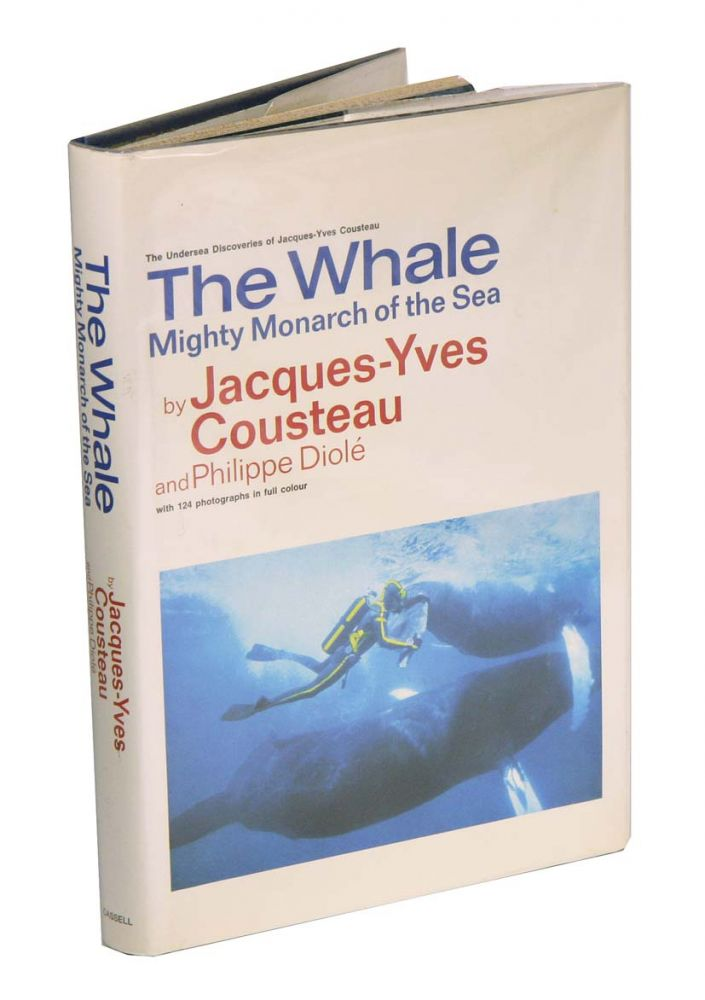 The whale: mighty monarch of the sea. Jacques-Yves Cousteau, Philippe Diolé.