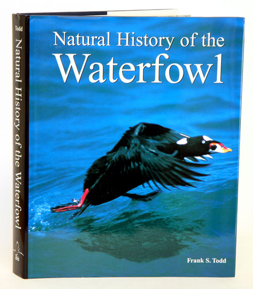 Natural history of the waterfowl. Frank S. Todd.