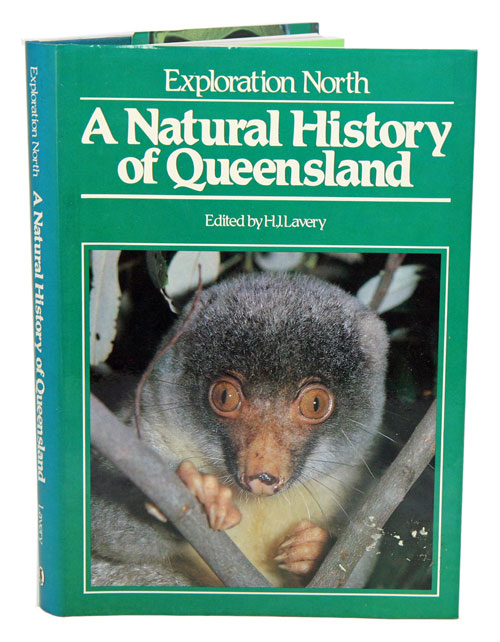 Exploration north: a natural history of Queensland. H. J. Lavery.