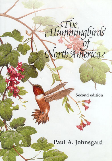 The hummingbirds of North America. Paul Johnsgard.