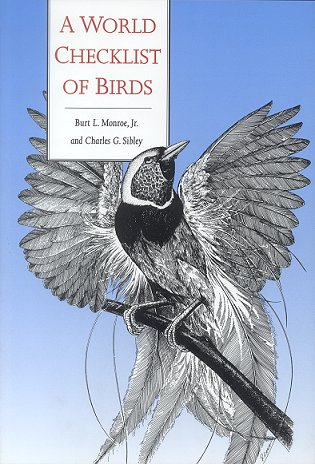 A world checklist of birds. Burt L. Monroe, Charles G. Sibley.