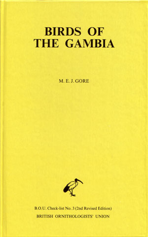 The birds of the Gambia: an annotated checklist. M. E. J. Gore.
