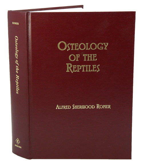 Osteology of the reptiles. Alfred Sherwood Romer.