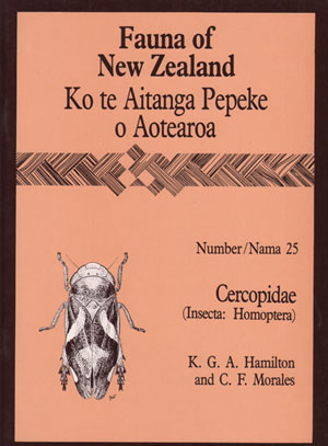 Fauna of New Zealand Number 25: Cercopidae (Insecta: Homoptera). K. G. A. Hamilton.