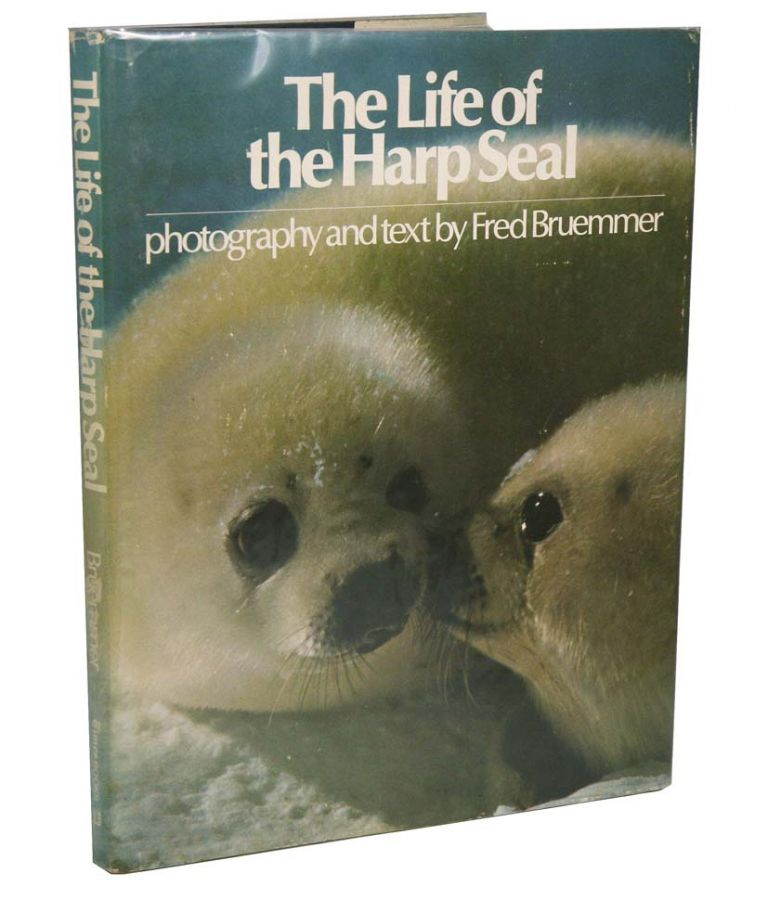 The life of the Harp Seal. Fred Bruemmer.