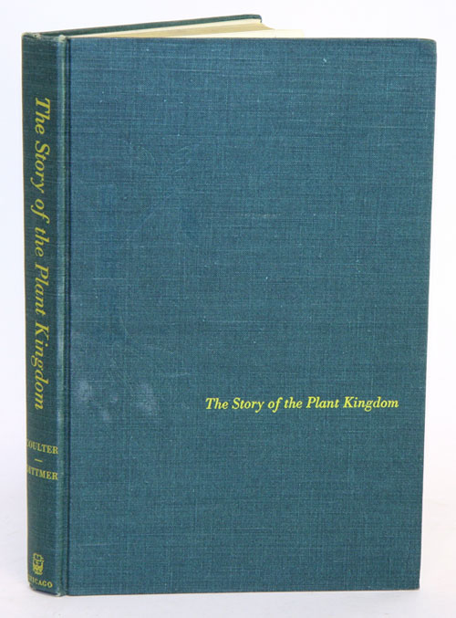 The story of the Plant Kingdom. Merle C. Coulter.