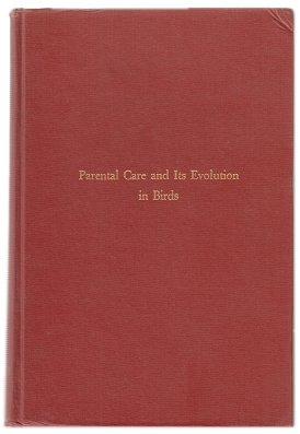 Parental care and its evolution in birds. S. Charles Kendeigh.