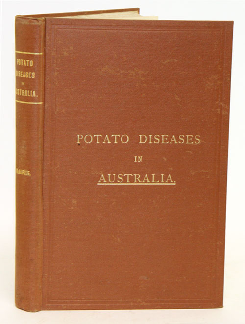 Handbook of fungus diseases of the potato in Australia and their treatment. D. McAlpine.