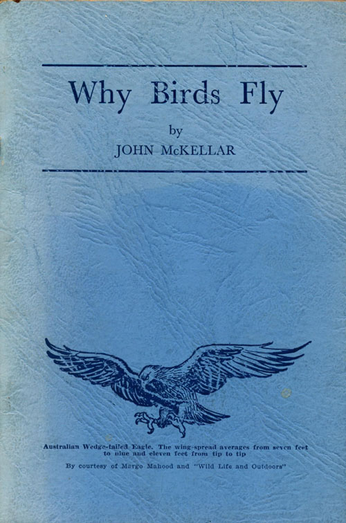Why birds fly: an inquiry into environmental influences. John McKellar.