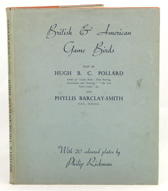 British and American game-birds. With a chapter on shooting in America by Eugene V. Connett. H. B. C. Pollard, Phyllis Barclay-Smith.