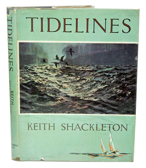 Tidelines. Keith Shackleton.