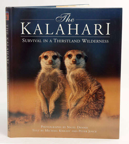 The Kalahari: survival in a thirstland wilderness. Michael Knight.