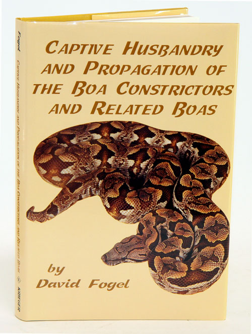 Captive husbandry and propagation of the boa constrictors and related boas. David Fogel.