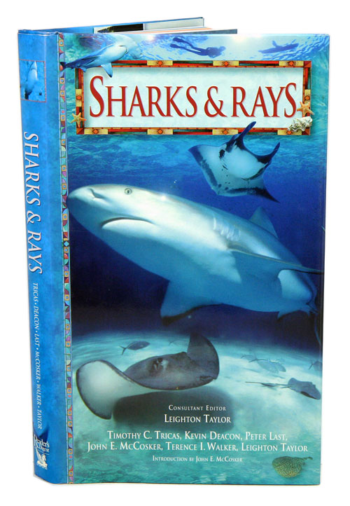 Sharks and rays. Timothy C. Tricas.
