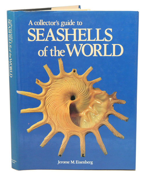 A collector's guide to seashells of the world. Jerome M. Eisenberg.