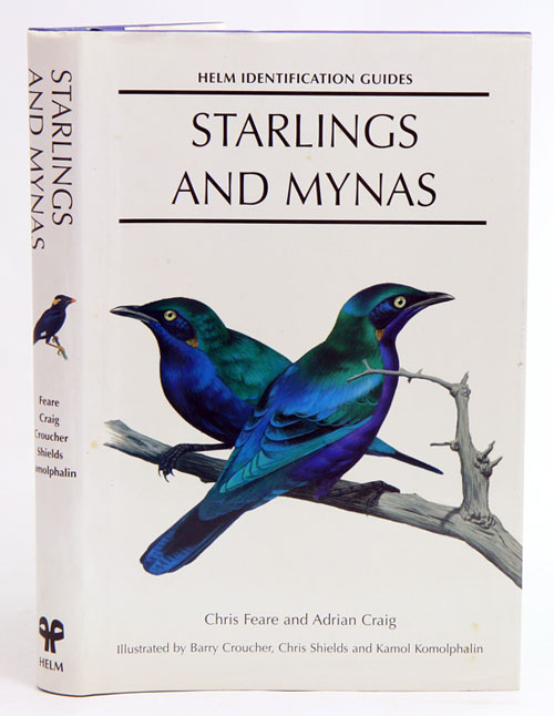 Starlings and mynas. Chris Feare, Adrian Craig.