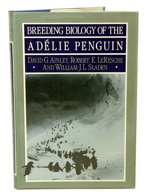Breeding biology of the Adelie Penguin. David G. Ainley.