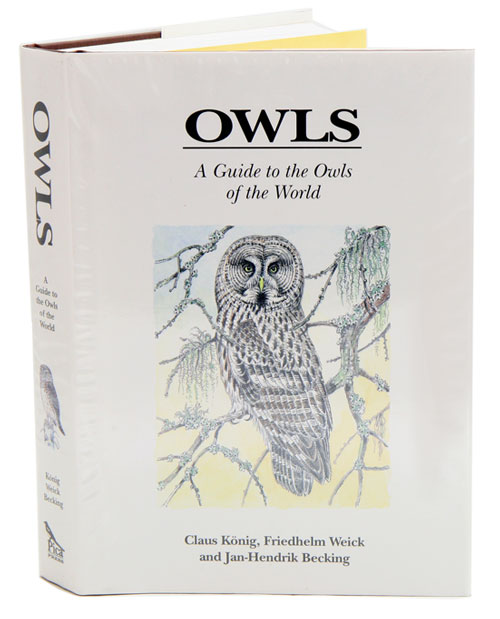 Owls: a guide to the owls of the world. Claus Konig.