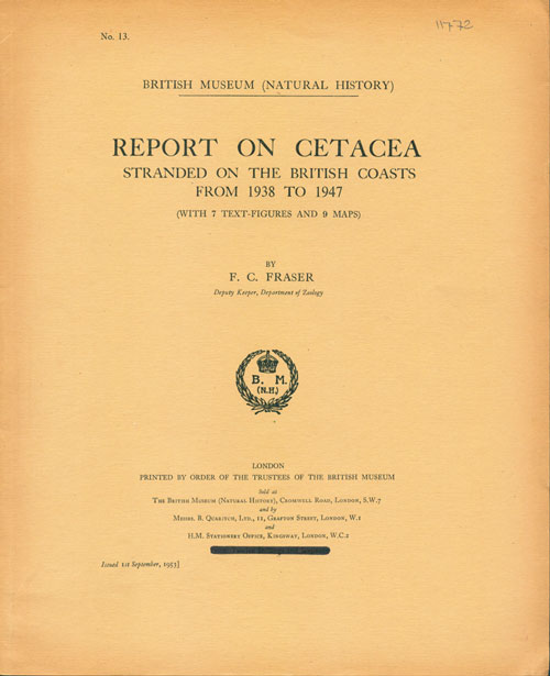 Report on Cetacea stranded on the British coasts from 1938 to 1947. F. C. Fraser.
