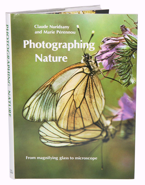 Photographing nature. Claude Nuridsany, Marie Perennou.