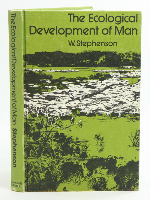 The ecological development of man. W. Stephenson.