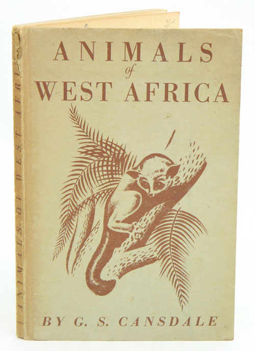 Animals of West Africa. G. S. Cansdale.