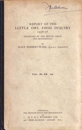 Report of the Little Owl Food Enquiry 1936-37, organised by the British Trust for Ornithology. Alice Hibbert-Ware.