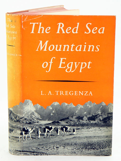 The Red Sea mountains of Egypt. L. A. Tregenza.