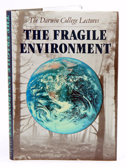 The fragile environment: the Darwin College lectures. Laurie Friday, Ronald Laskey.