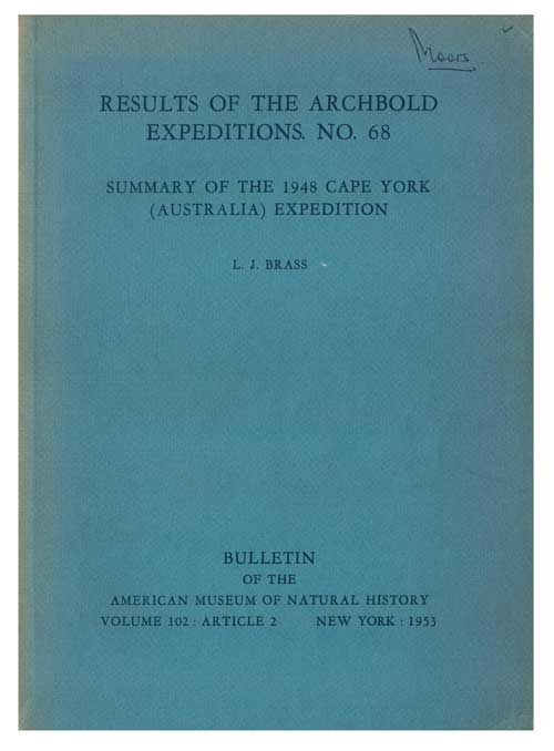 Results of the Archbold Expeditions, No. 68: Summary of the 1948 Cape York (Australia) Expedition. L. J. Brass.