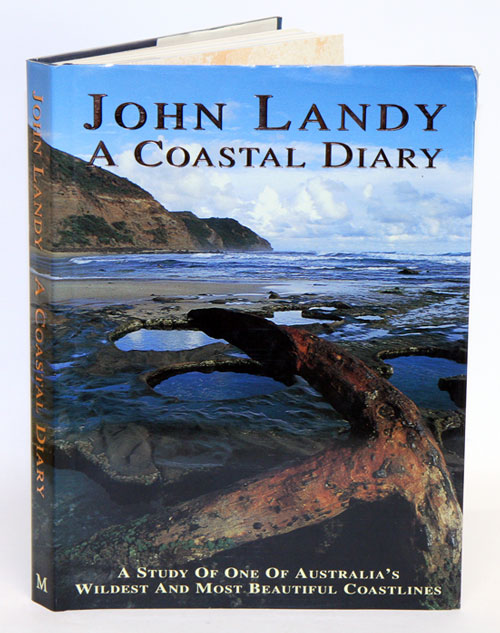 A coastal diary: a study of one of Australia's wildest and most beautiful coastlines. John Landy.