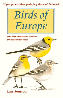 Birds of Europe with North Africa and the Middle East. Lars Jonsson.