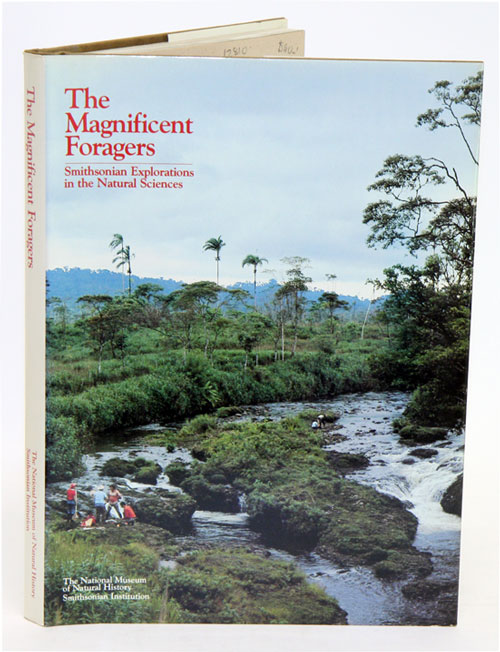 The magnificent foragers. Edward S. Ayensu.