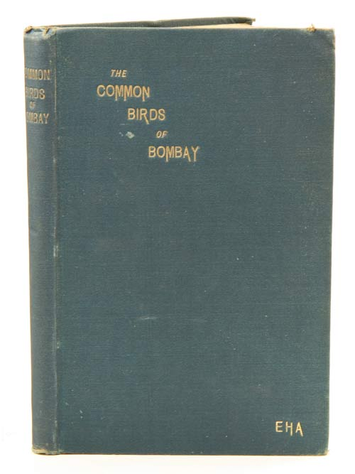 The common birds of Bombay. EHA, Edward Hamilton Aitken.