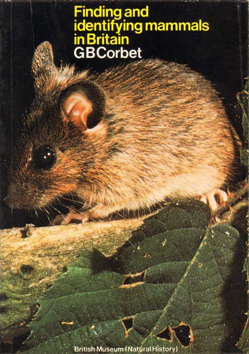 Finding and identifying mammals in Britain. G. B. Corbet.