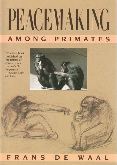 Peacemaking among primates. Frans de Waal.
