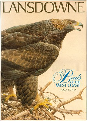 Birds of the west coast, volume two. J. F. Lansdowne.