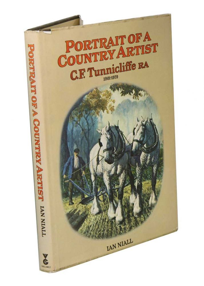 Portrait of a country artist: C.F. Tunnicliffe R.A. 1901-1979. Ian Niall.
