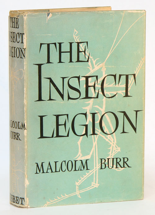 The insect legion. Malcolm Burr.