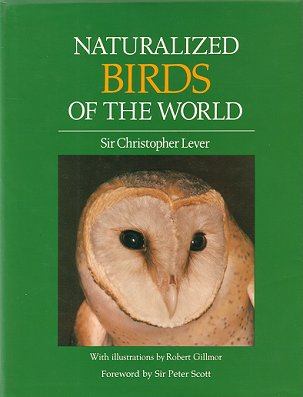 Naturalized birds of the world. Christopher Lever.