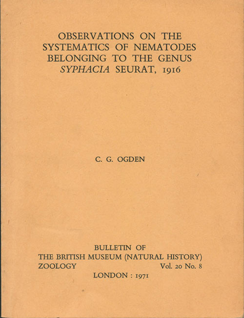 Observations on the systematics of nematodes belonging to the genus Syphacia Seurat, 1916. Colin Gerald Ogden.