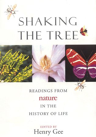 Shaking the tree: readings from Nature in the history of life. Henry Gee.