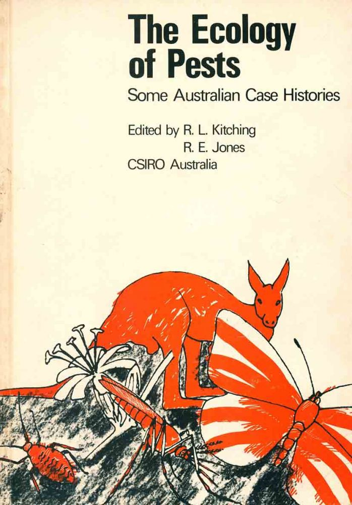The ecology of pests: some Australian case histories. R. L. Kitching, R. E. Jones.