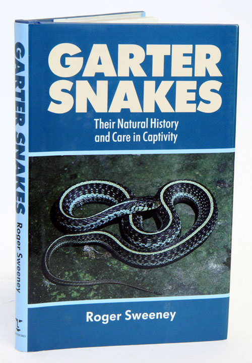 Garter snakes: their natural history and care in captivity. Roger Sweeney.