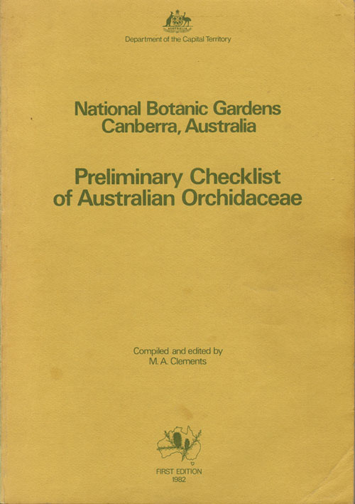 Preliminary checklist of Australian Orchidaceae. M. A. Clements.