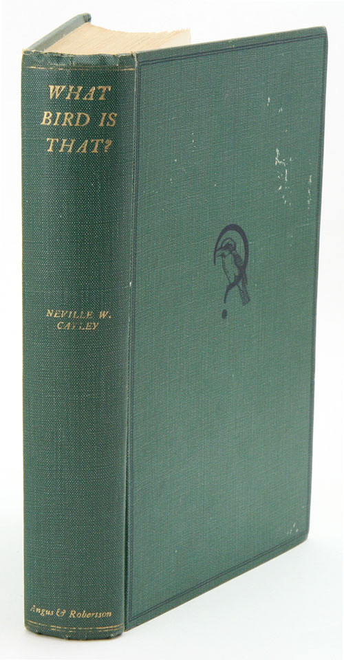 What bird is that? A guide to the birds of Australia. Neville W. Cayley.