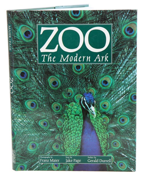 Zoo: the modern ark. Jake Page.