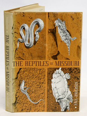 The reptiles of Missouri. Paul Anderson.