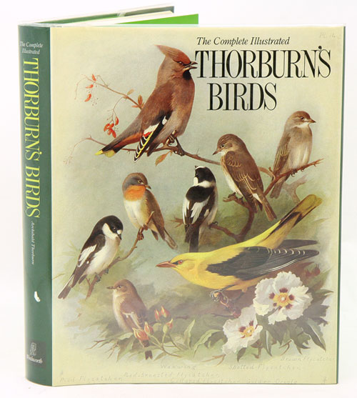 The complete illustrated Thorburn's birds. Archibald Thornburn.